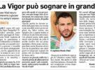 """Capitan Vitali al Corriere Adriatico: """"Alla Vigor per sognare non manca nulla"""""""
